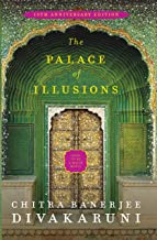 The Palace of Illusions: 10th Anniversary Edition