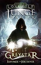 Greystar 01 - Der junge Magier: Ein Fantasy-Spielbuch in der Welt des Einsamen Wolf (German Edition)