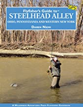 Flyfisher's Guide to Steelhead Alley: Ohio, Pennsylvania and Western New York