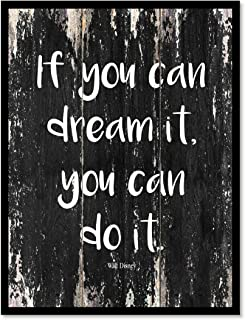 If You Can Dream It You Can Do It - Walt Disney Inspirational Quote Saying Canvas Print Home Decor Wall Art Gift Ideas, Black Frame, Black, 22