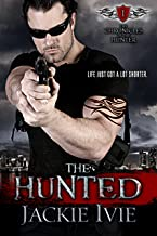 The Hunted (The Chronicles of the Hunter Book 1)