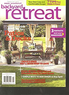 Garden Gate Easy Weekend Backyard Retreat Magazine (Your complete idea book for patios & decks, 2011)