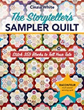 The Storyteller's Sampler Quilt: Stitch 359 Blocks to Tell Your Tale
