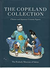 Copeland Collection: Chinese and Japanese Ceramic Figures