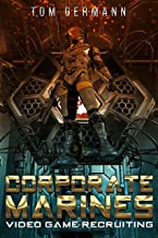 Video Game Recruiting (Corporate Marines Book 1) (English Edition)