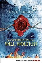 Das Vermächtnis des Will Wolfkin (German Edition)