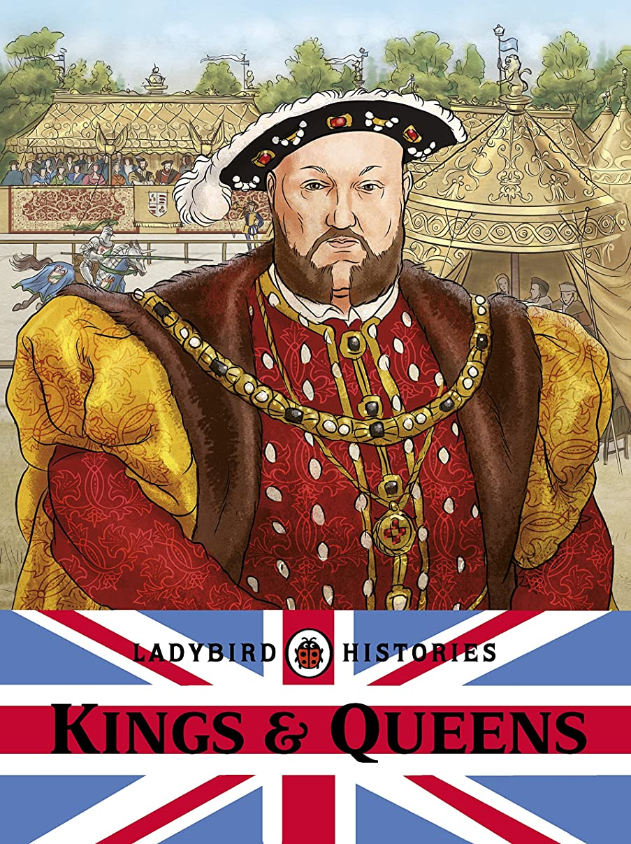 Ladybird Histories: Kings and Queens (English Edition)