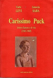 Carissimo Puck: lettere d'amore e di vita (1945-1969)