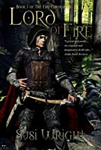 Lord of Fire: #1 The Fire Chronicles