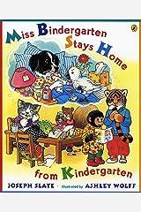 Miss Bindergarten Stays Home From Kindergarten Kindle Edition