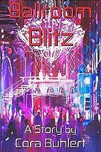Ballroom Blitz (In Love and War)