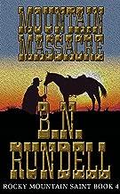 Mountain Massacre: Rocky Mountain Saint Book 4