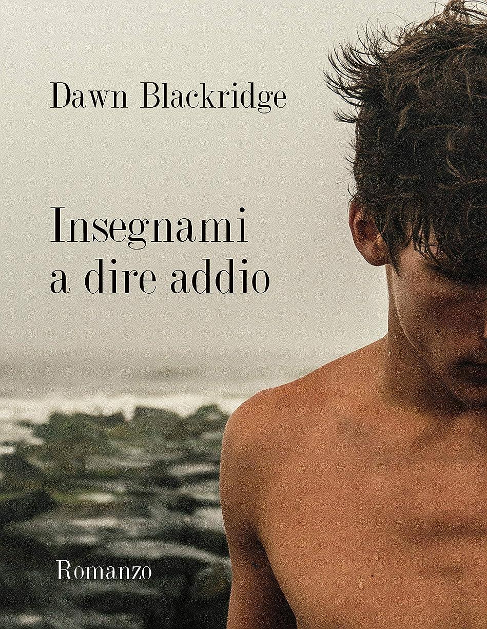 帽子請負業者放棄するInsegnami a dire addio (Italian Edition)