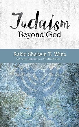 Judaism Beyond God (English Edition)