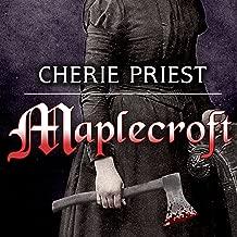 Maplecroft: The Borden Dispatches, Book 1