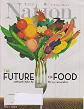 The Nation October 30, 2017 The Future of Food