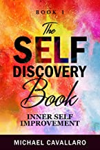The Self-Discovery Book (Inner Self-Improvement 1) (English Edition)