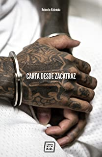 Carta desde Zacatraz: Retrato del monstruo de El Salvador