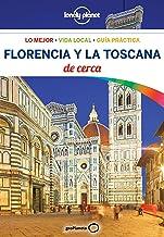 Florencia y la Toscana De cerca 4 (Guías De cerca Lonely Planet)