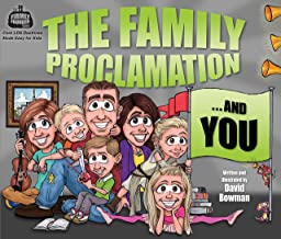 The Family Proclamation and You- The Firmly Founded Series: Core LDS Doctrine Made Easy For Kids