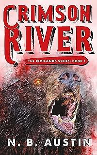 Crimson River (Civilands Book 1)