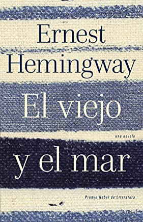 El viejo y el mar / The Old Man and the Sea (Spanish Edition)