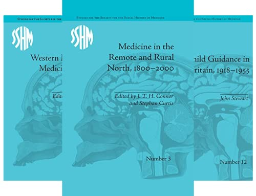 Studies for the Society for the Social History of Medicine (24 Book Series)