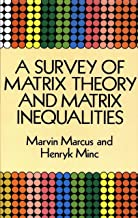 A Survey of Matrix Theory and Matrix Inequalities (Dover Books on Mathematics)