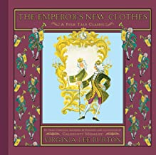 The Emperor's New Clothes (Folk Tale Classics)