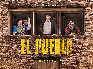 El Pueblo - Temporada 2