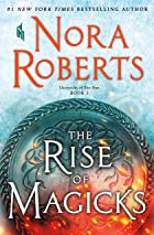 Cover image of The Rise of Magicks by Nora Roberts