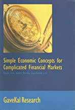 Simple Economic Concepts for Complicated Financial Markets