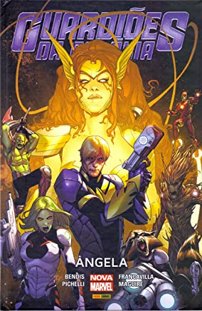 Guardiões da Galáxia. Ângela - Volume 1