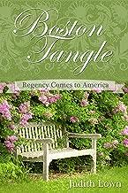Boston Tangle: Regency Comes to America