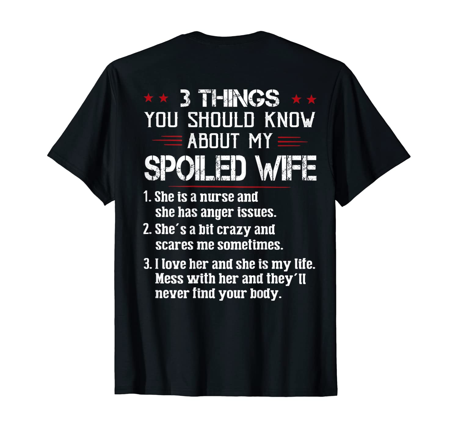 3 Things You Should Know About My Spoiled Wife Shirts