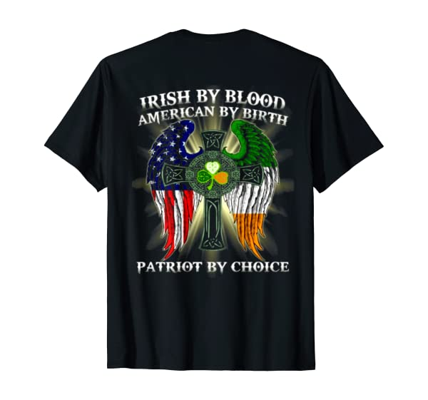 Irish By Blood American By Birth Patriot By Choice Vintage T-Shirt