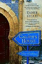 The Caliph's House: A Year in Casablanca - Travel Memoir Books