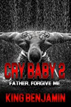 Cry Baby 2: Father, Forgive Me