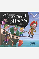 Class Three All At Sea (Class One, Two & Three Book 3) Kindle Edition