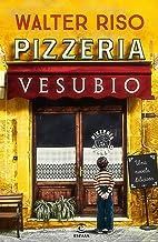 Pizzería Vesubio (ESPASA NARRATIVA)