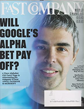 Fast Company April 2016 Larry Page Will Google's Alphabet Pay Off?