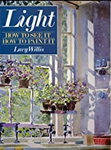 Light: How to See It, How to Paint It