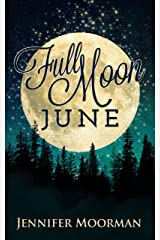 Full Moon June (Mystic Water Book 4) Kindle Edition