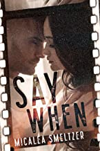 Say When