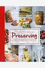 The Gentle Art of Preserving Broché