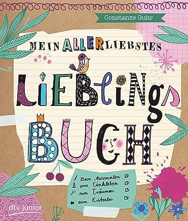 ein allerliebstes Lieblingsbuch by Constanze Guhr