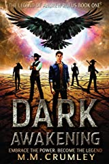 Dark Awakening: The Legend of Andrew Rufus: (Book 1 of 7) Kindle Edition