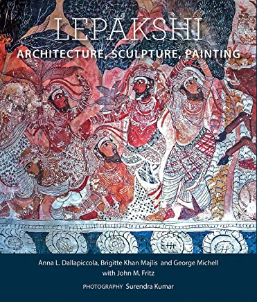 Lepakshi: Architecture, Sculpture, Painting