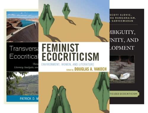 Ecocritical Theory and Practice (50 Book Series)
