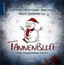 Tannenblut: Krimi-Kurzgeschichten zum Fest (German Edition)